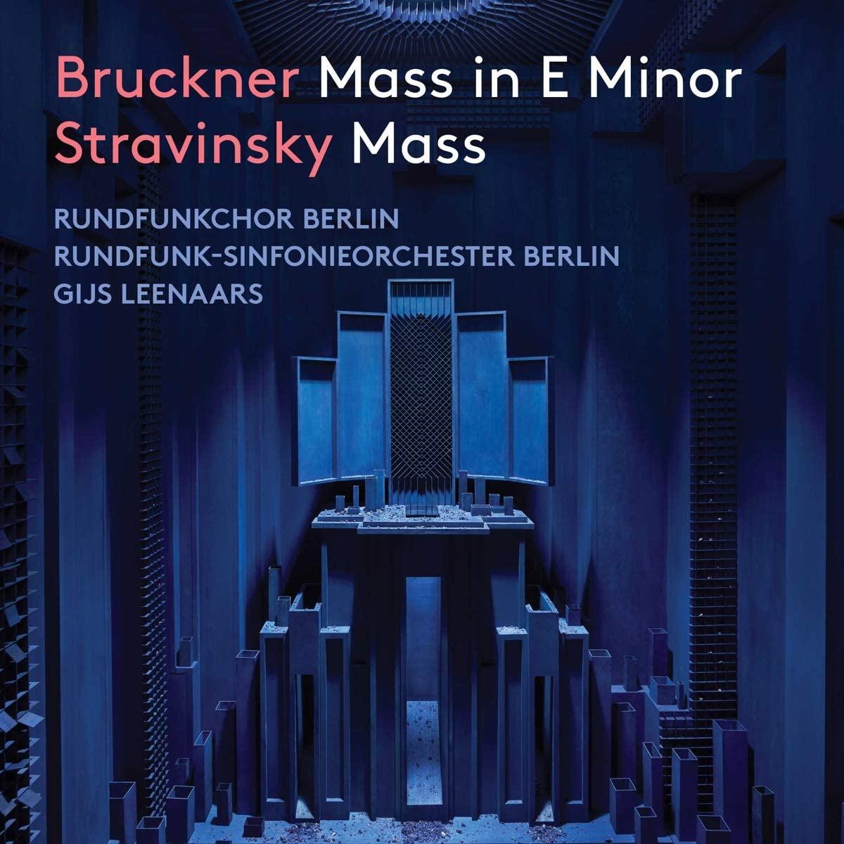 Review of BRUCKNER Mass in E minor STRAVINSKY Mass (Leenaars)