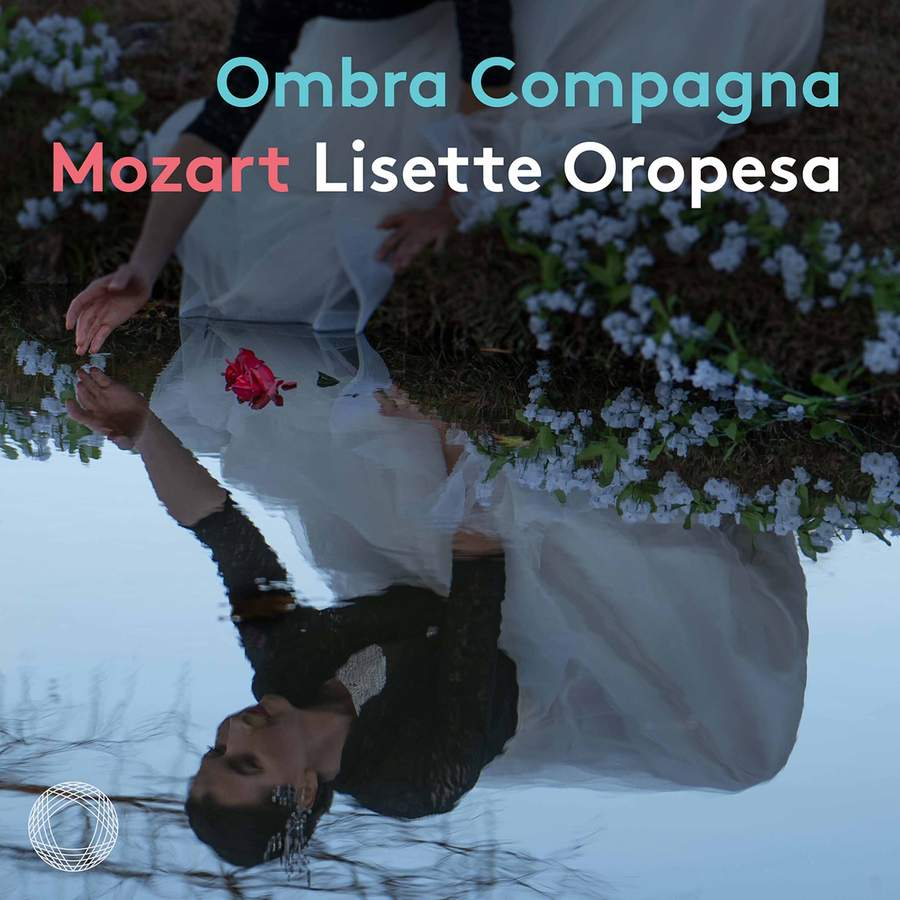 Review of Lisette Oropesa: Ombra Compagna - Mozart Concert Arias