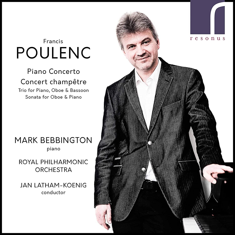 RES10256. POULENC Piano Concerto. Concert champêtre