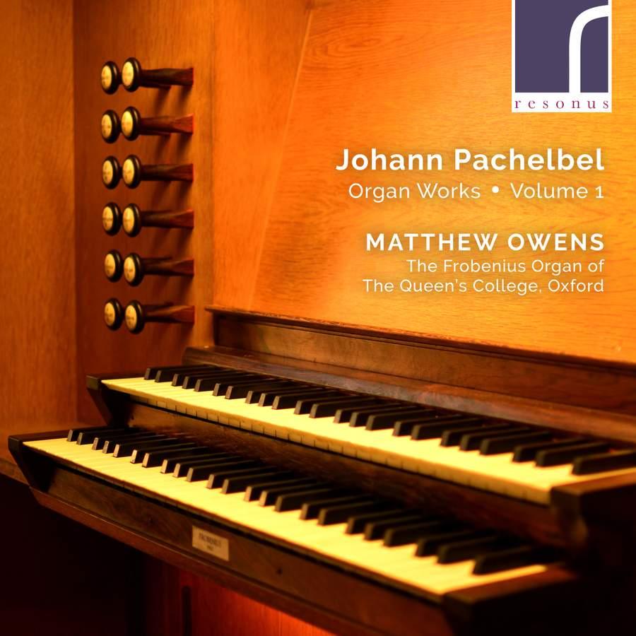 Review of PACHELBEL Organ Works, Vol 1 (Matthew Owens)