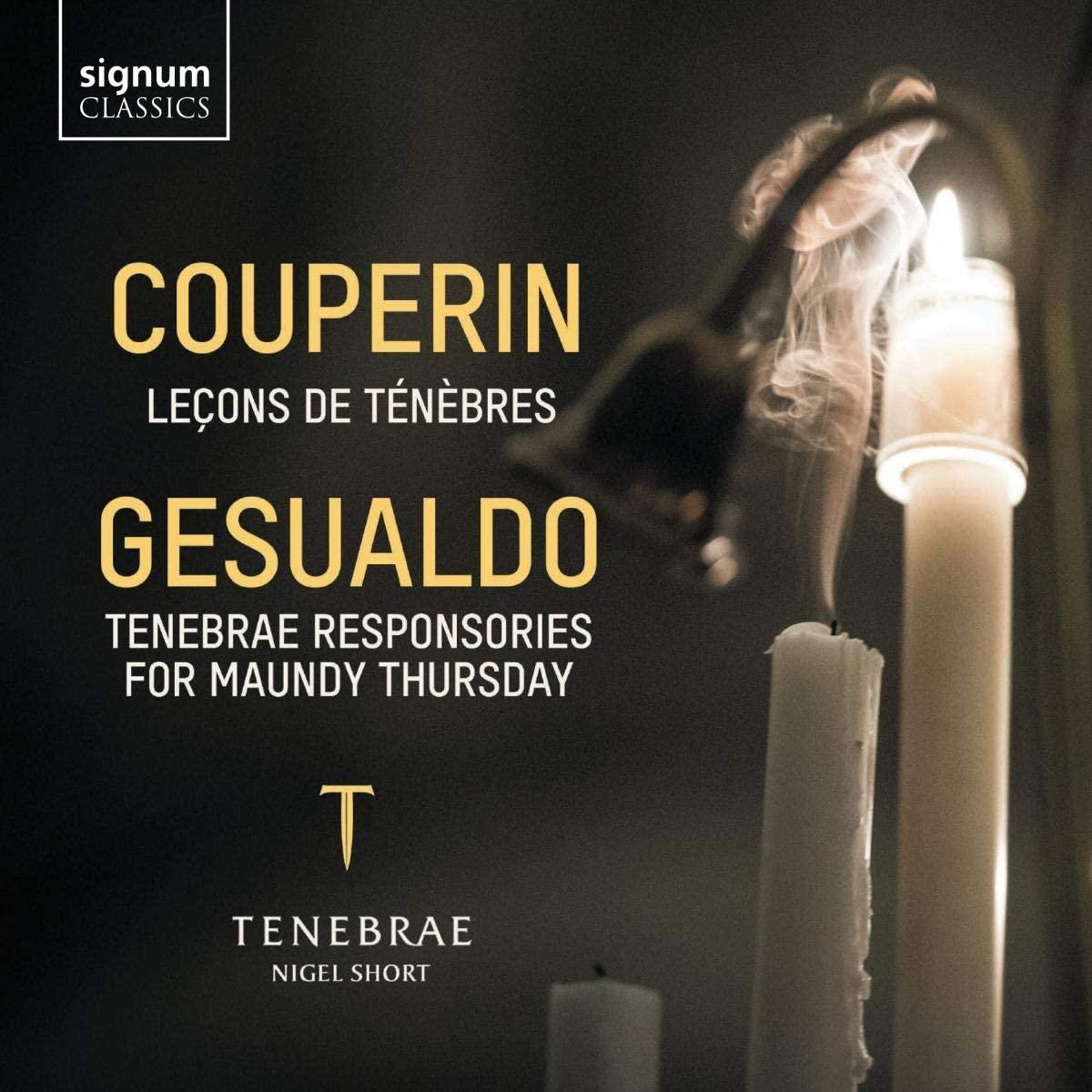 Review of COUPERIN Trois Leçons de Ténèbres GESUALDO Tenebrae Responsories (Tenebrae)