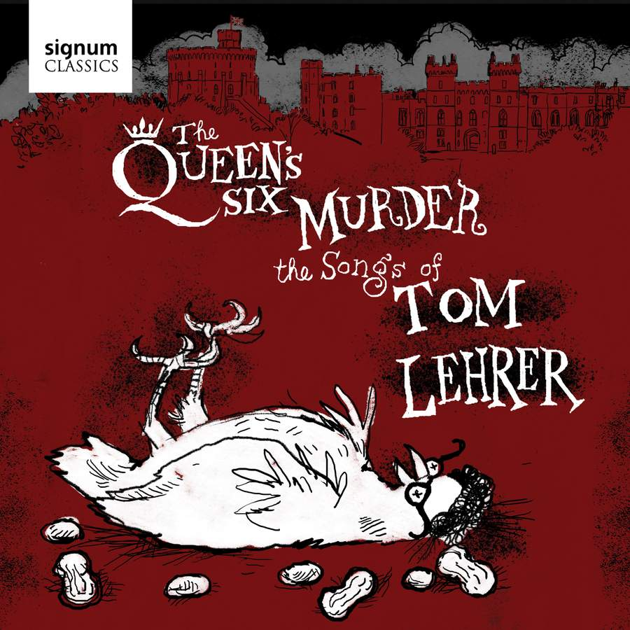 Review of LEHRER The Queen's Six Murder the Songs of Tom Lehrer