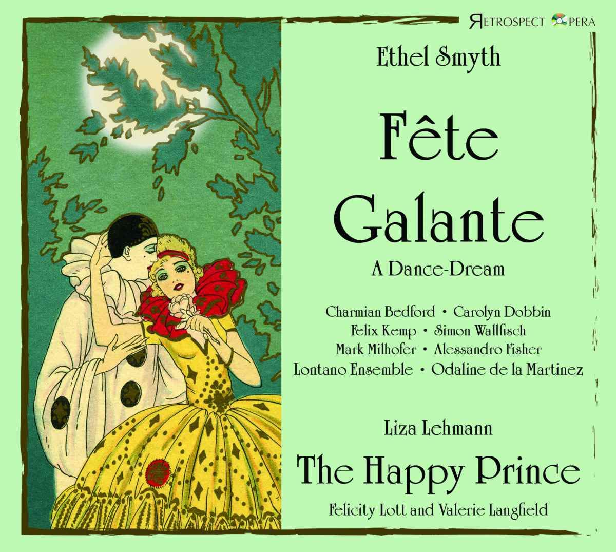 Review of SMYTH Fête Galante LEHMANN The Happy Prince