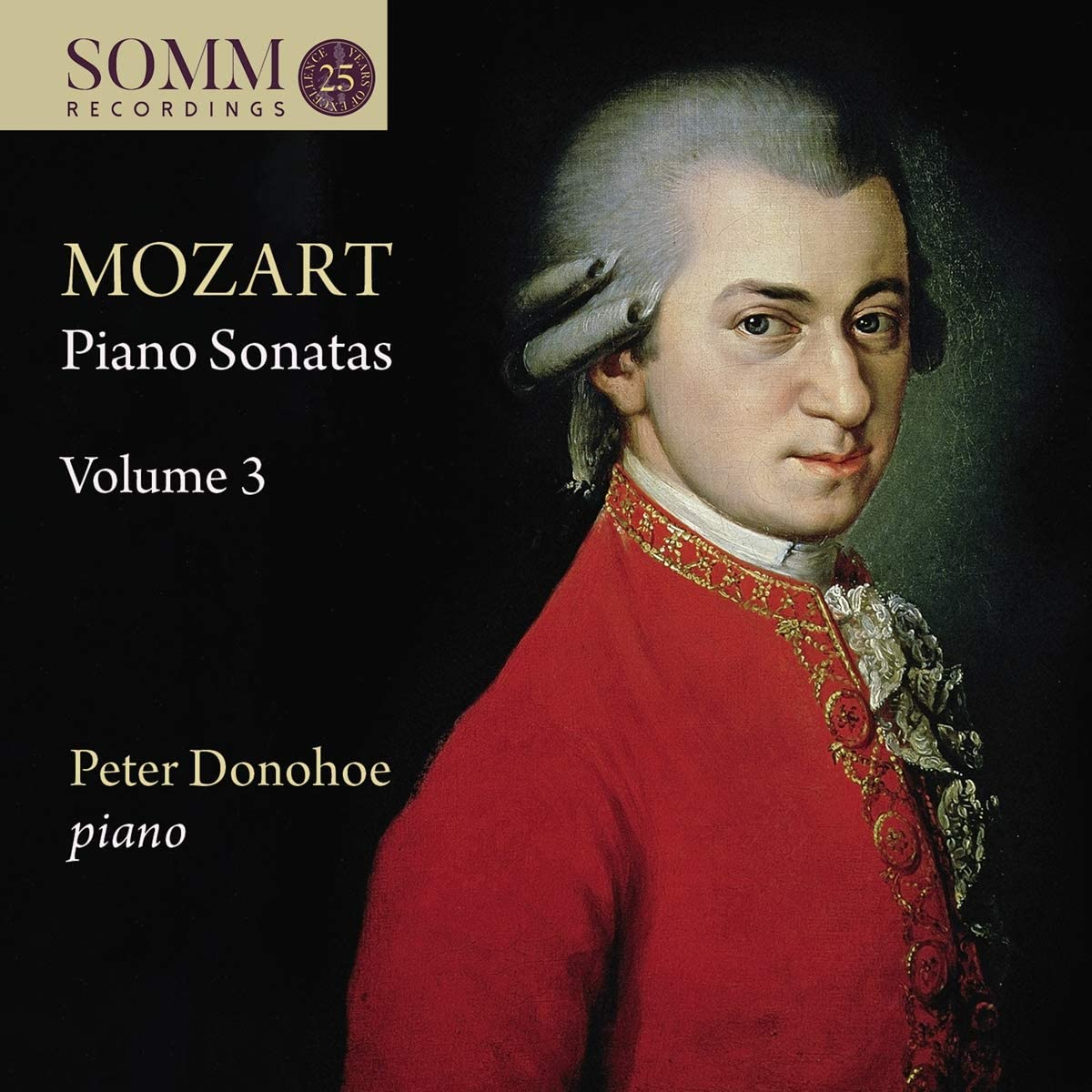Review of MOZART Piano Sonatas, Vol 3 (Peter Donohoe)