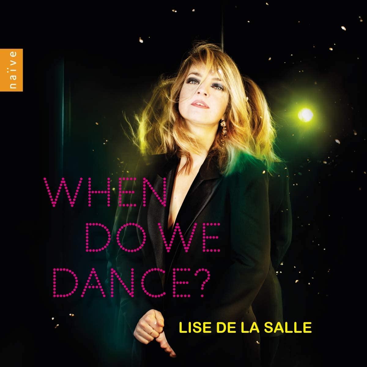 Review of Lise De La Salle: When Do We Dance?