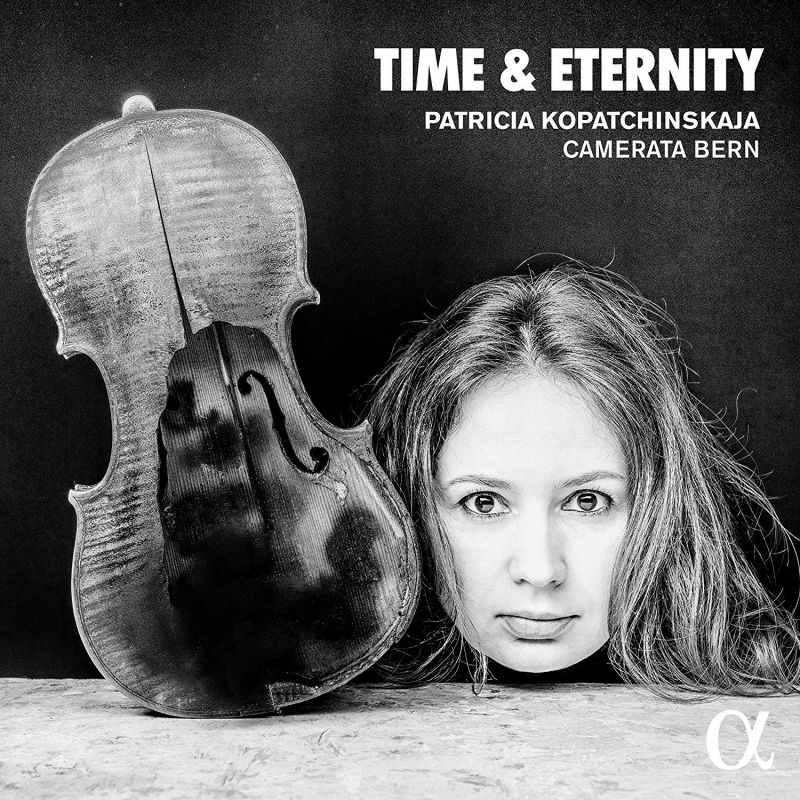 ALPHA545. Patricia Kopatchinskaja: Time & Eternity