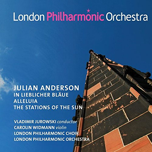 LPO0089. ANDERSON In lieblicher Bläue. Alleluia. The Stations of the Sun