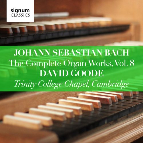 SIGCD808. JS BACH The Complete Organ Works, Vol 8
