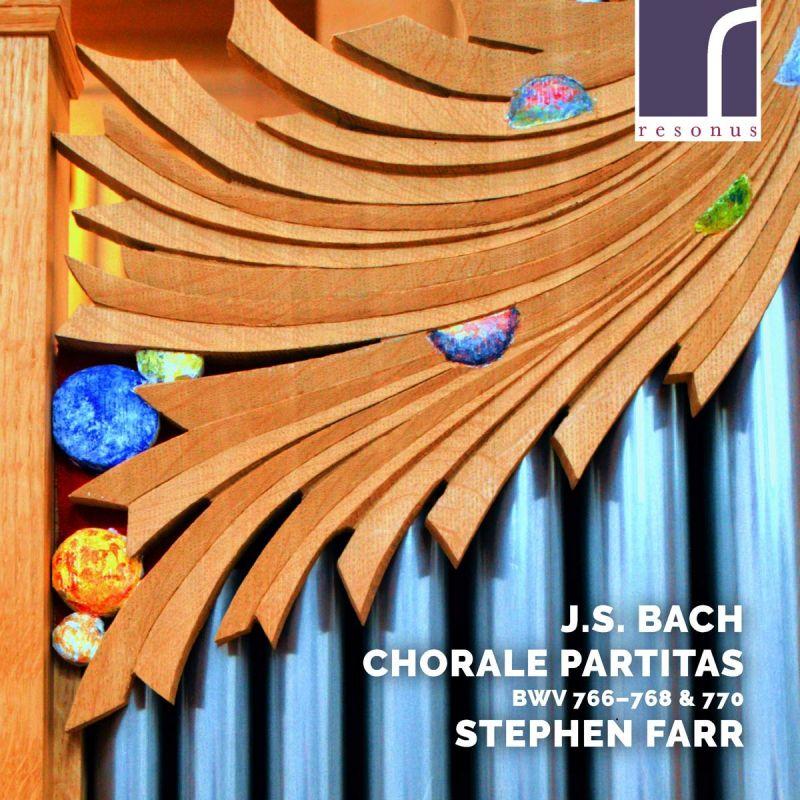 Review of JS BACH Chorale Partitas BWV766-768 & 770 (Stephen Farr)