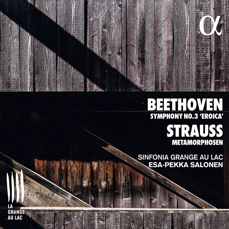 Review of BEETHOVEN Symphony No 3 STRAUSS Metamorphosen (Salonen)