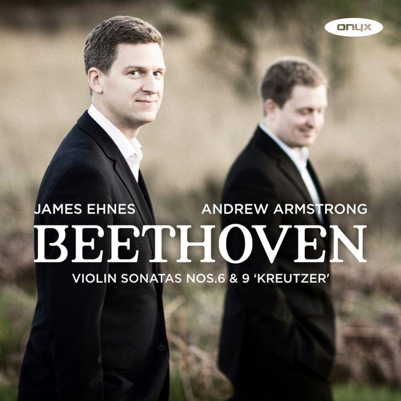 ONYX4170. BEETHOVEN Violin Sonatas Nos 6 & 9