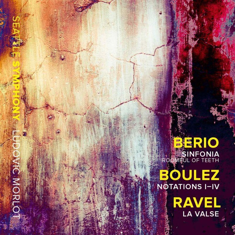 Review of BERIO Sinfonia BOULEZ Notations I-IV RAVEL La valse (Morlot)
