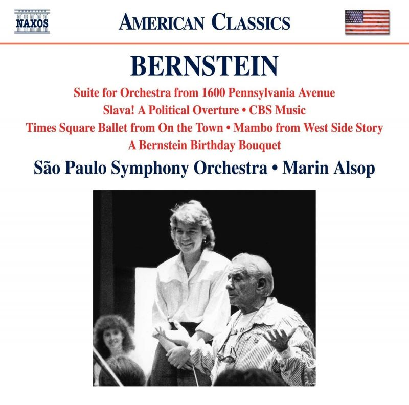 Review of BERNSTEIN Suite for Orchestra. Slava! Anniversaries. Fancy Free (Alsop)