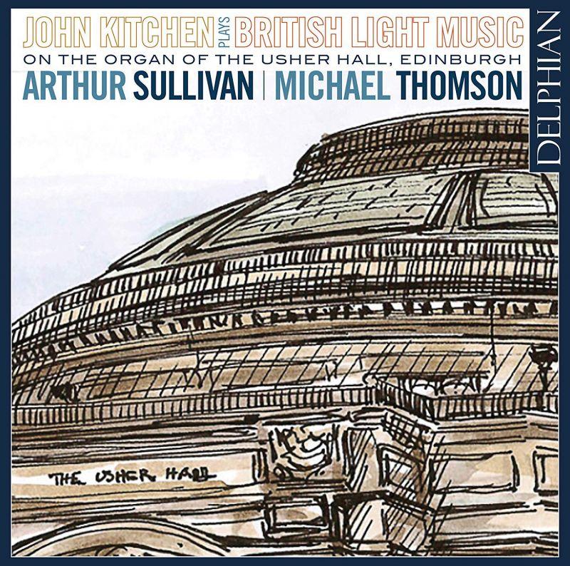 Review of British Light Music: The organ of Usher Hall, Edinburgh