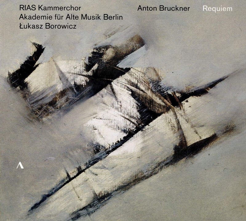 Review of BRUCKNER Requiem (Borowicz)