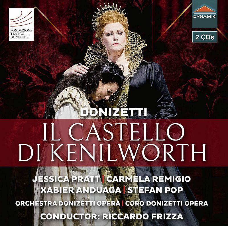 Review of DONIZETTI Il Castello di Kenilworth (Frizza)
