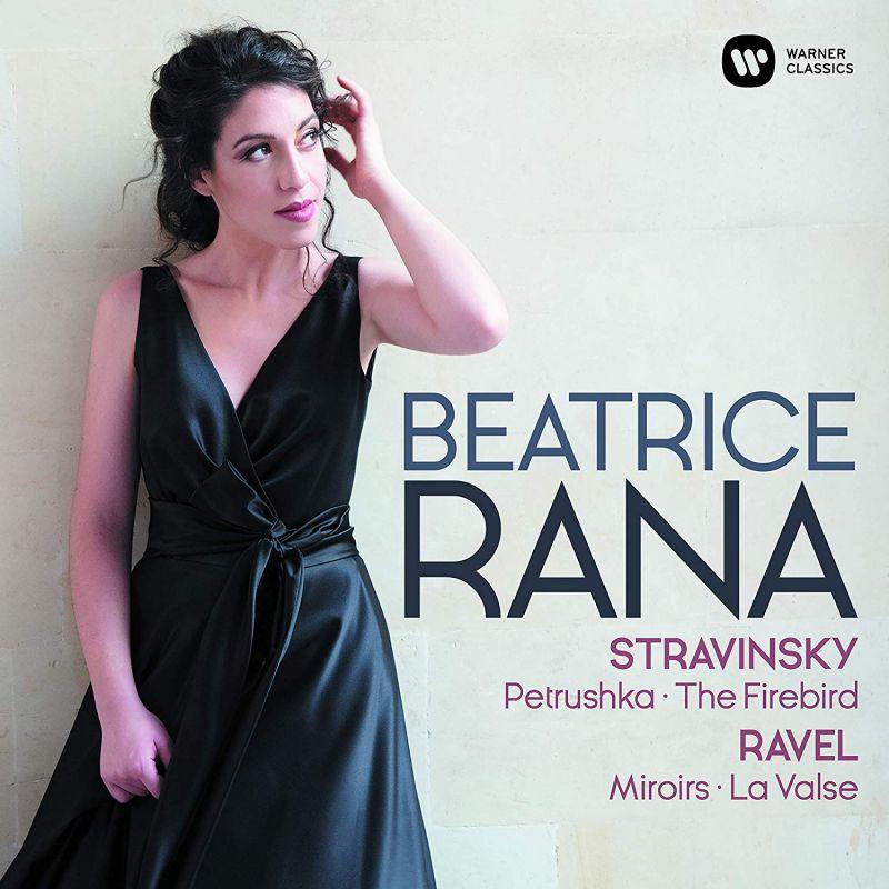 9029 54110-9. RAVEL Miroirs STRAVINSKY Firebird. Petrushka (Beatrice Rana)