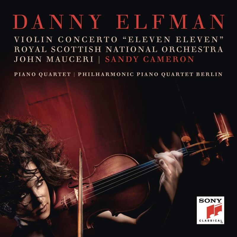 Review of ELFMAN Violin Concerto. Piano Quartet (Sandy Cameron)