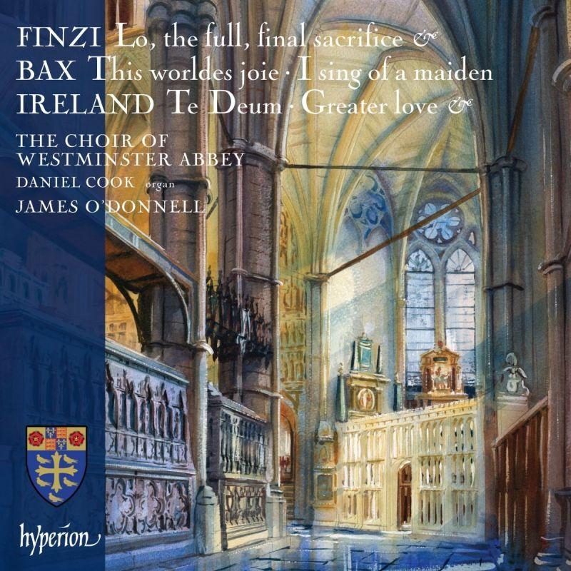 CDA68167. FINZI; BAX; IRELAND Choral Music