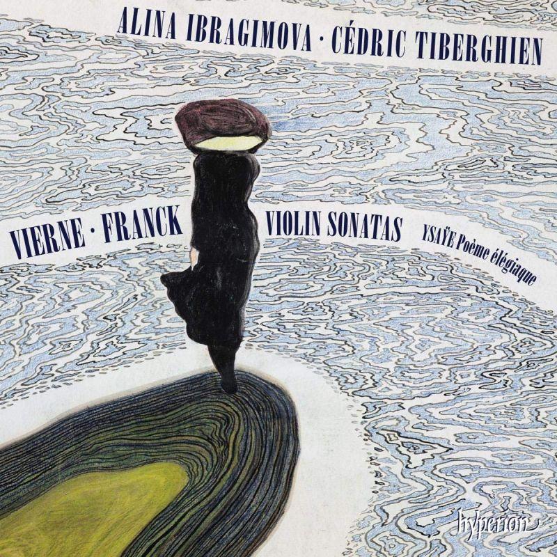 Review of VIERNE; FRANCK Violin Sonatas (Ibragimova & Tiberghien)