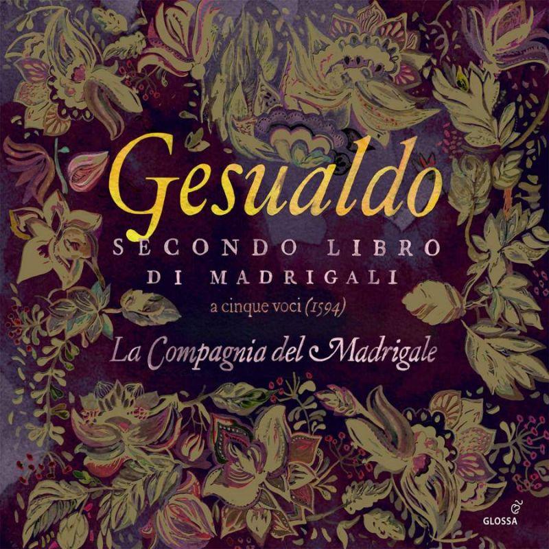 Review of GESUALDO Second Book of Madrigals