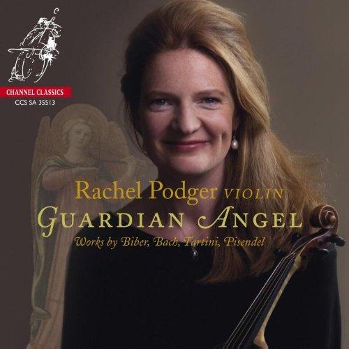 CCSSA35513. Rachel Podger: Guardian Angel