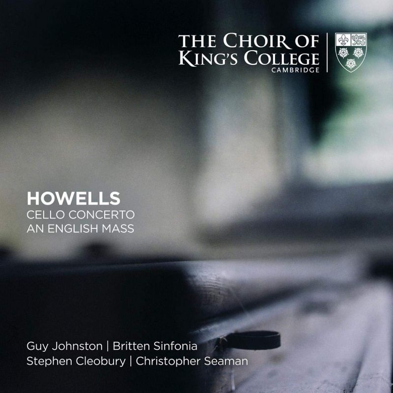 Review of HOWELLS An English Mass. Cello Concerto