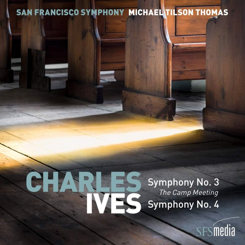 Review of IVES Symphonies 3 & 4 (Tilson Thomas)