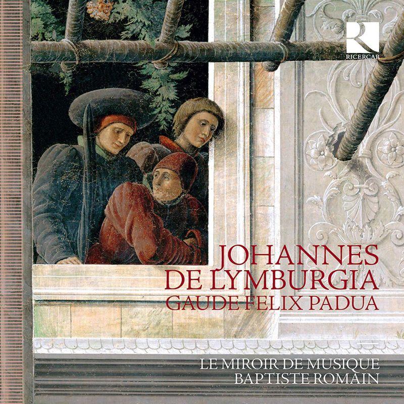 Review of JOHANNES DE LYMBURGIA Gaude Felix Padua