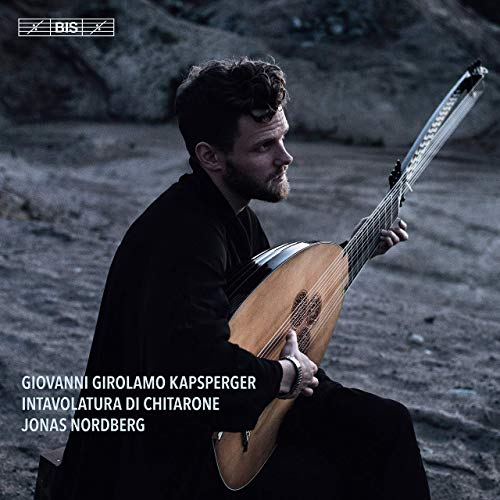 Review of KAPSBERGER Intavolatura di chitarone (Jonas Nordberg)