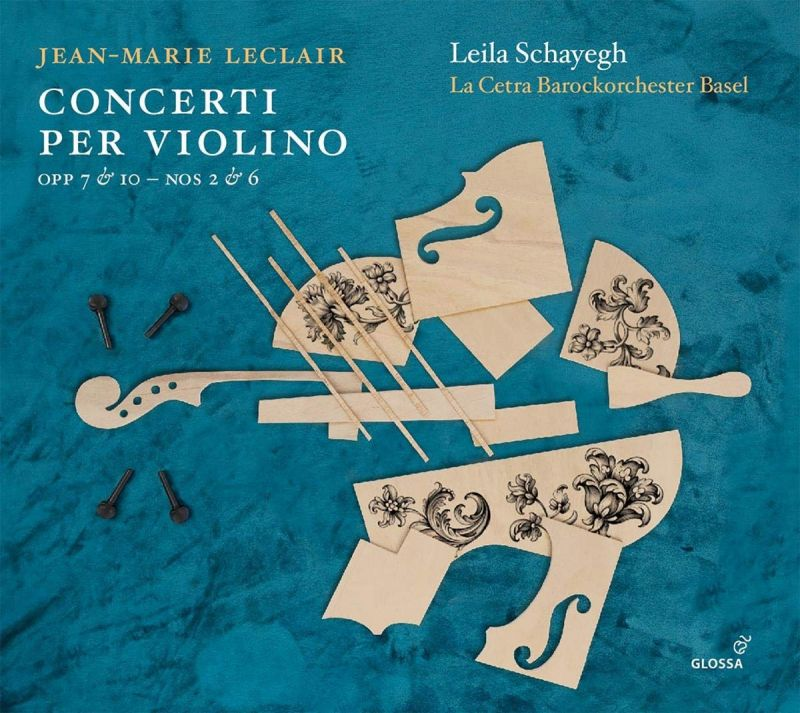 Review of LECLAIR Violin Concertos (Leila Schayegh)
