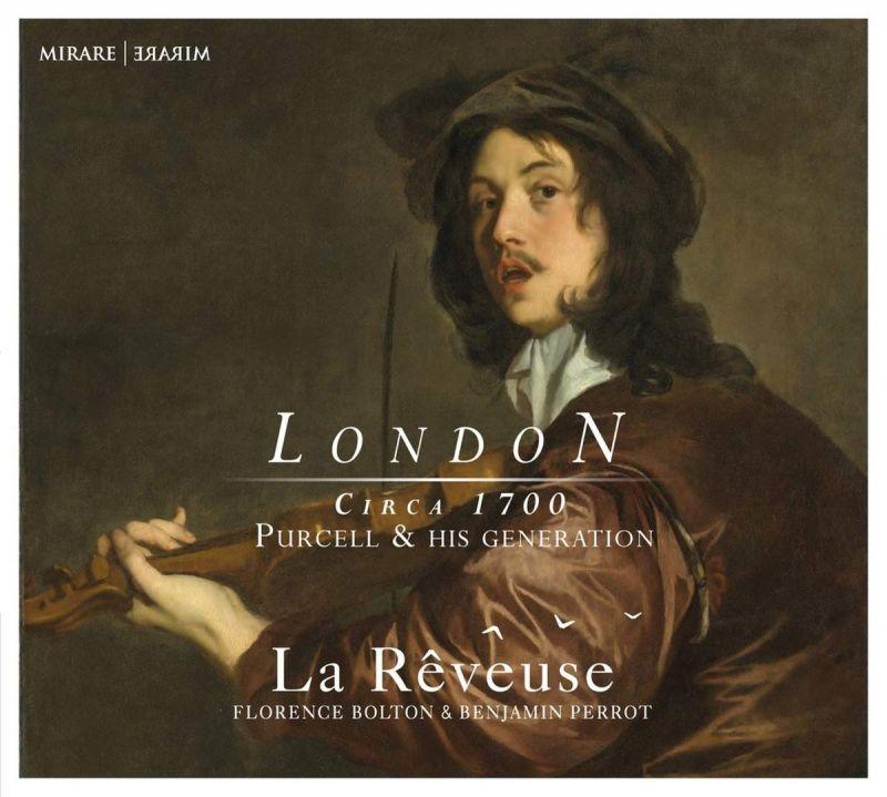 MIR368. London, Circa 1700: Purcell & his Generation (La Rêveuse)