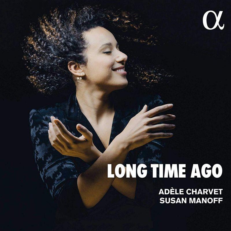 Review of Long Time Ago (Adèle Charvet, Susan Manoff)