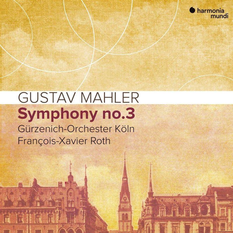Review of MAHLER Symphony No 3 (Roth)