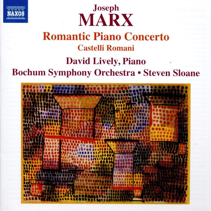 Review of MARX Romantic Piano Concerto. Castelli Romani (David Lively)