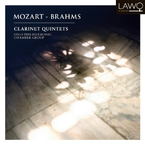 LWC1015. MOZART; BRAHMS Clarinet Quintets. Oslo Philharmonic Chamber Group