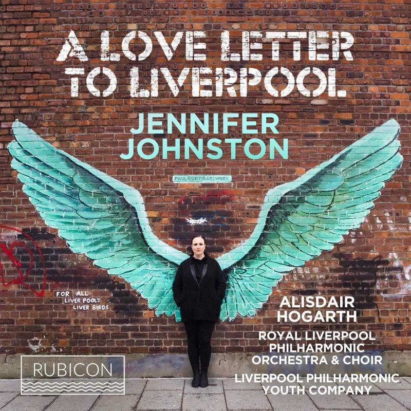 RCD1044. Jennifer Johnston: A Love Letter to Liverpool