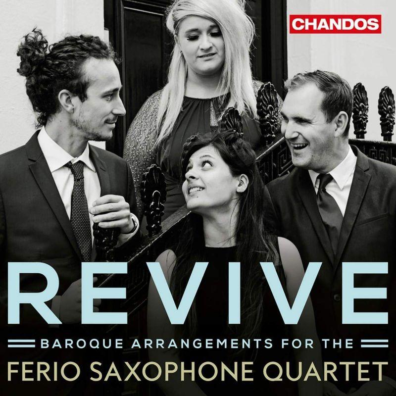 CHAN10999. Revive: Baroque Arrangements for Saxophone Quartet