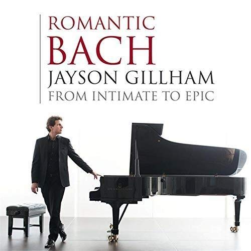 Review of Jayson Gillham: Romantic Bach