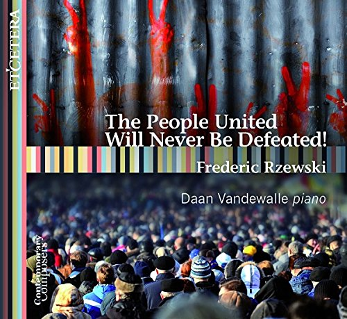 KTC1589. RZEWSKI The People United Will Never Be Defeated