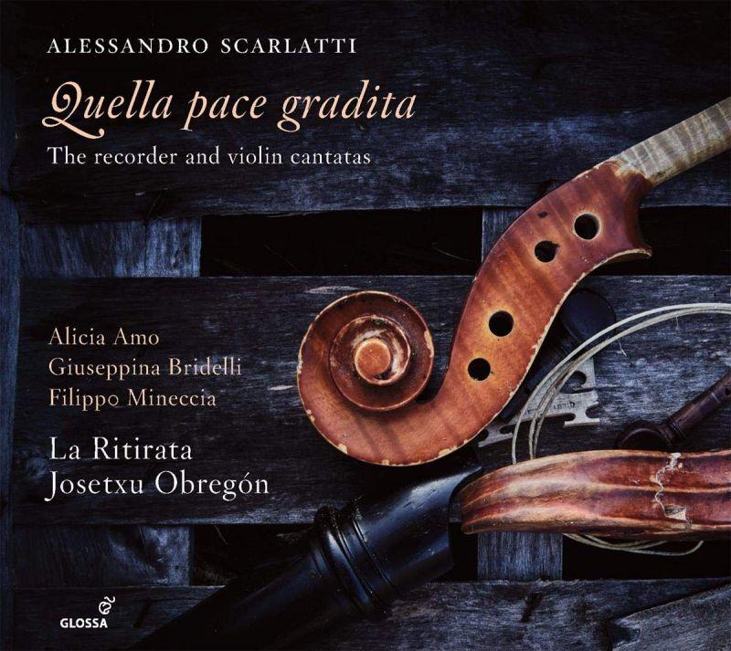 Review of SCARLATTI Quella pace gradita: The Recorder and Violin Cantatas