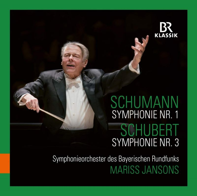900176. SCHUMANN Symphony No 1 SCHUBERT Symphony No 3 (Jansons)