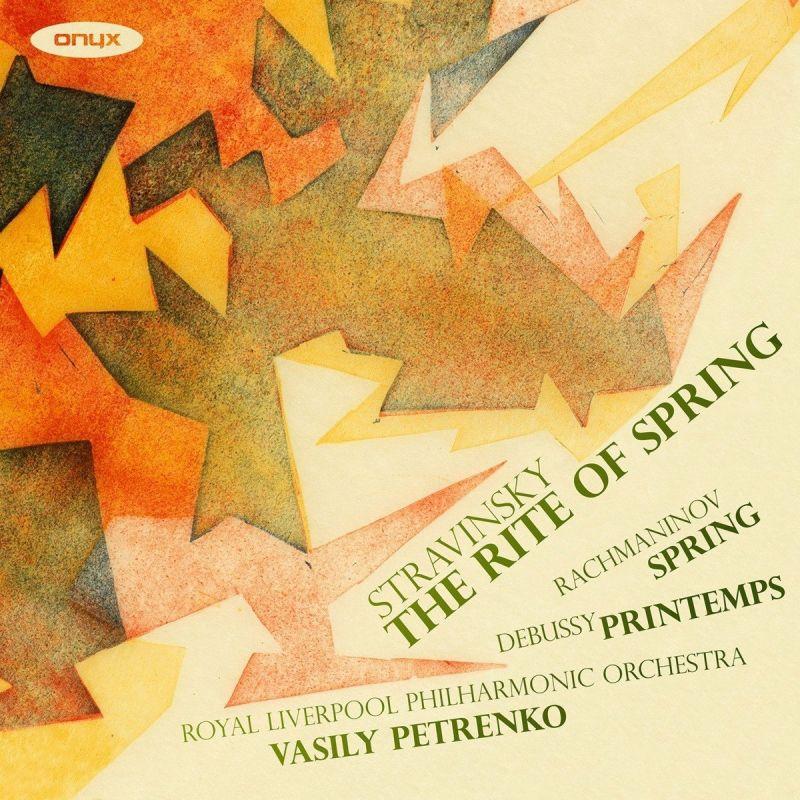 ONYX4182. STRAVINSKY The Rite of Spring DEBUSSY Printemps