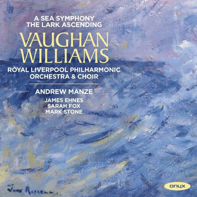 Review of VAUGHAN WILLIAMS A Sea Symphony (Manze)