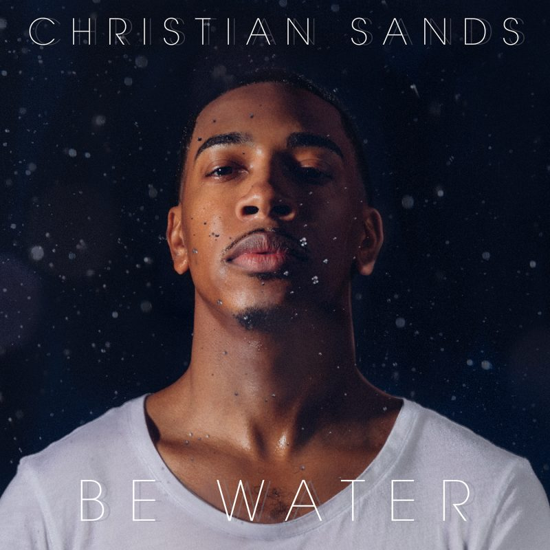 Review of Christian Sands: Be Water