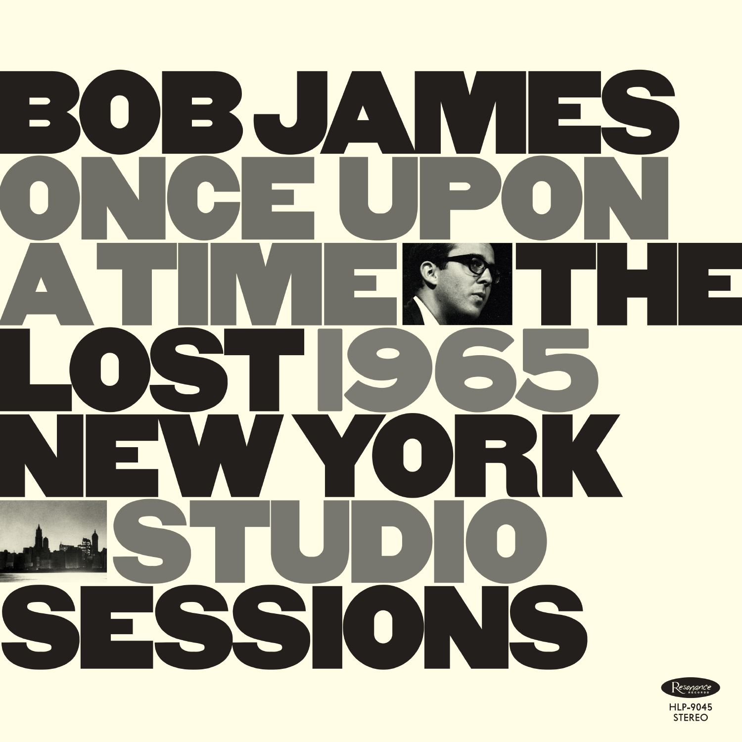 Review of Bob James: Once Upon A Time: The Lost 1965 New York Studio Sessions