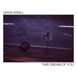 Review of Diana Krall: This Dream Of You