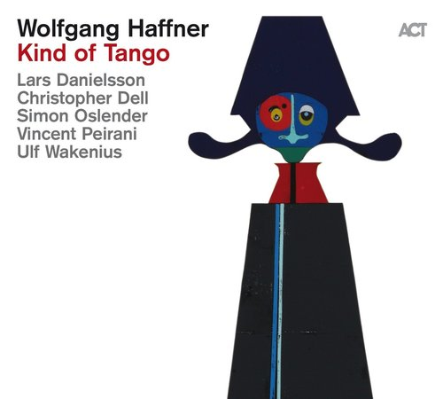 Review of Wolfgang Haffner: Kind of Tango