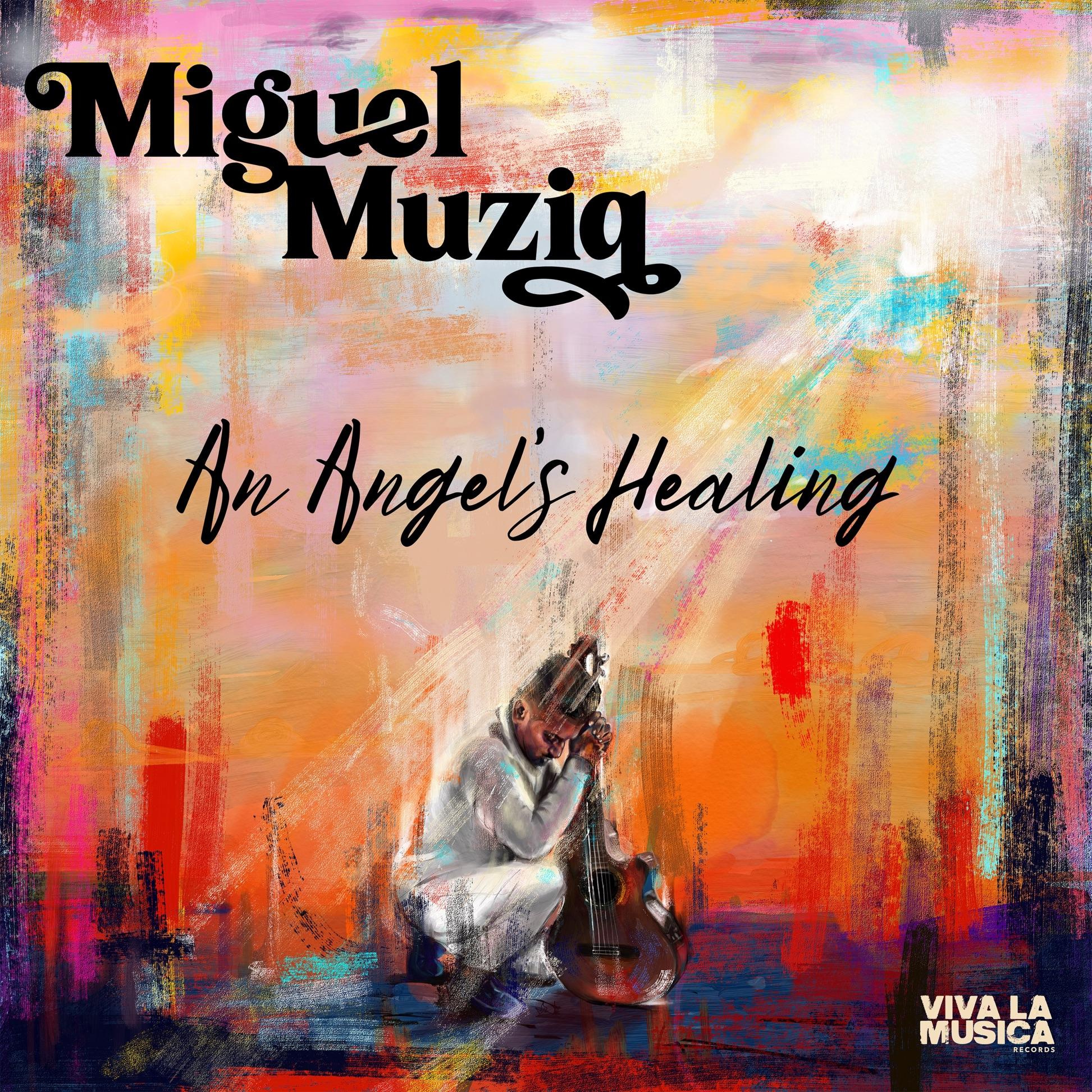 Review of Miguel Muziq: An Angel's Healing