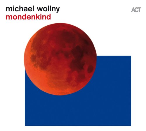 Review of Michael Wollny: Mondenkind